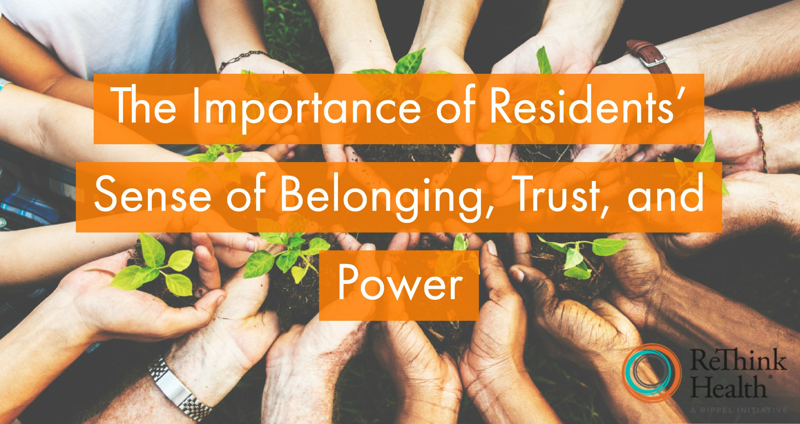A Sense Of Belonging >> The Importance Of Residents Sense Of Belonging Trust And