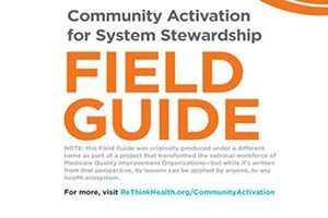 Community Activation for Health System Transformation